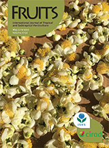 Fruits - The International Journal of Tropical and Subtropical Horticulture
